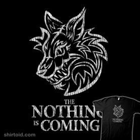 the-nothing-is-coming