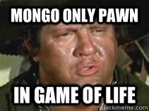 mongo pawn
